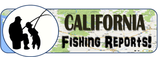 California Fishing Reports